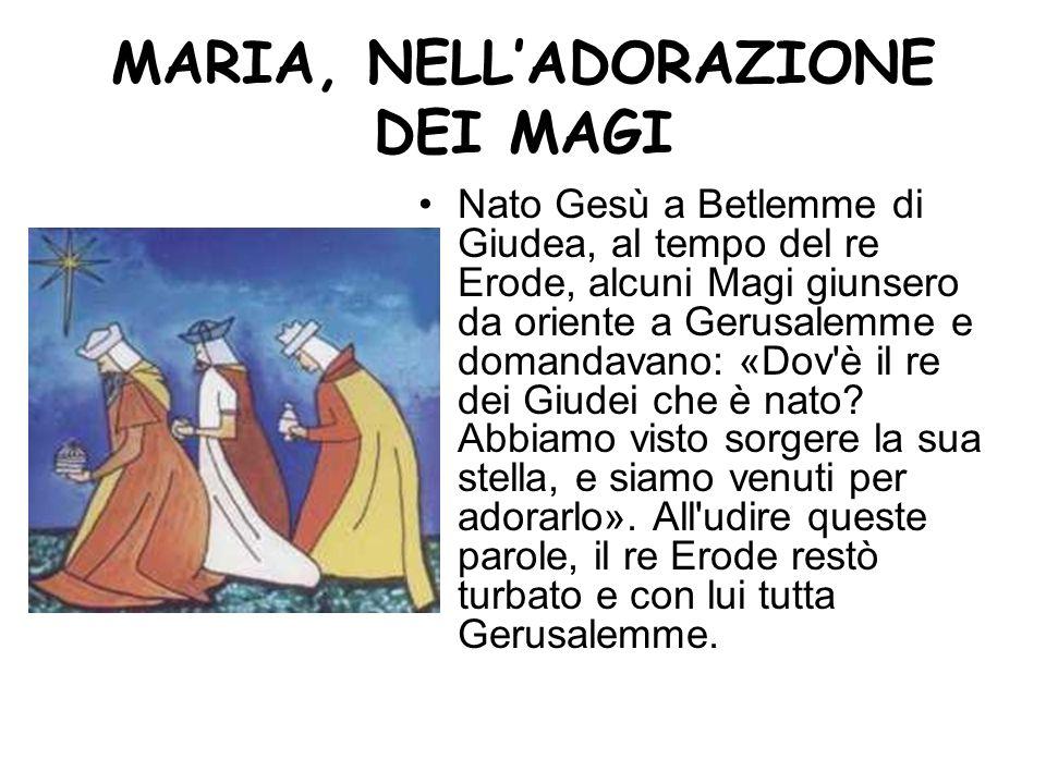 MARIA, NELL'ADORAZIONE DEI MAGI