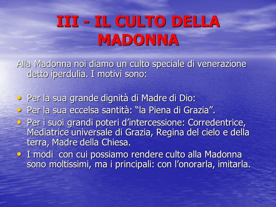 III - IL CULTO DELLA MADONNA