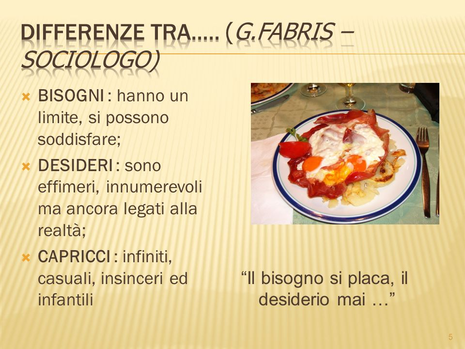 Differenze tra….. (G.fabris – sociologo)