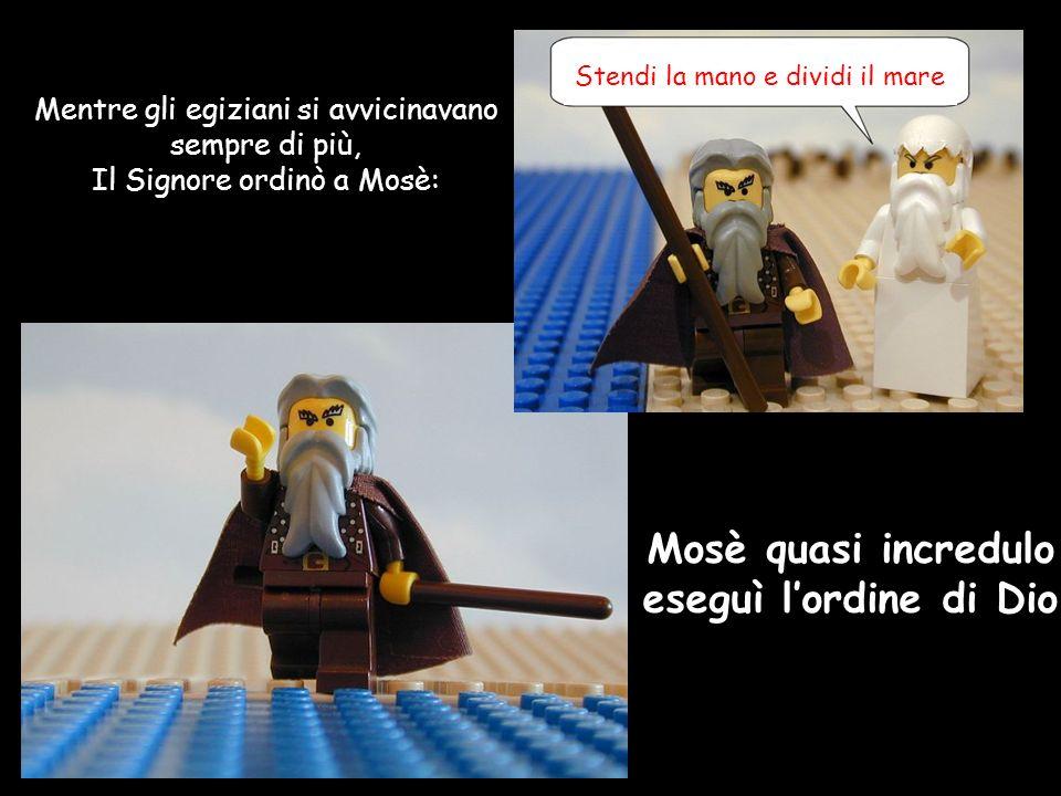 Mosè quasi incredulo eseguì l'ordine di Dio