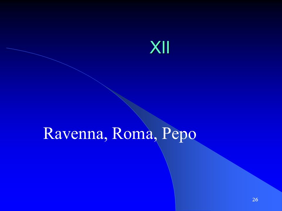 XII Ravenna, Roma, Pepo