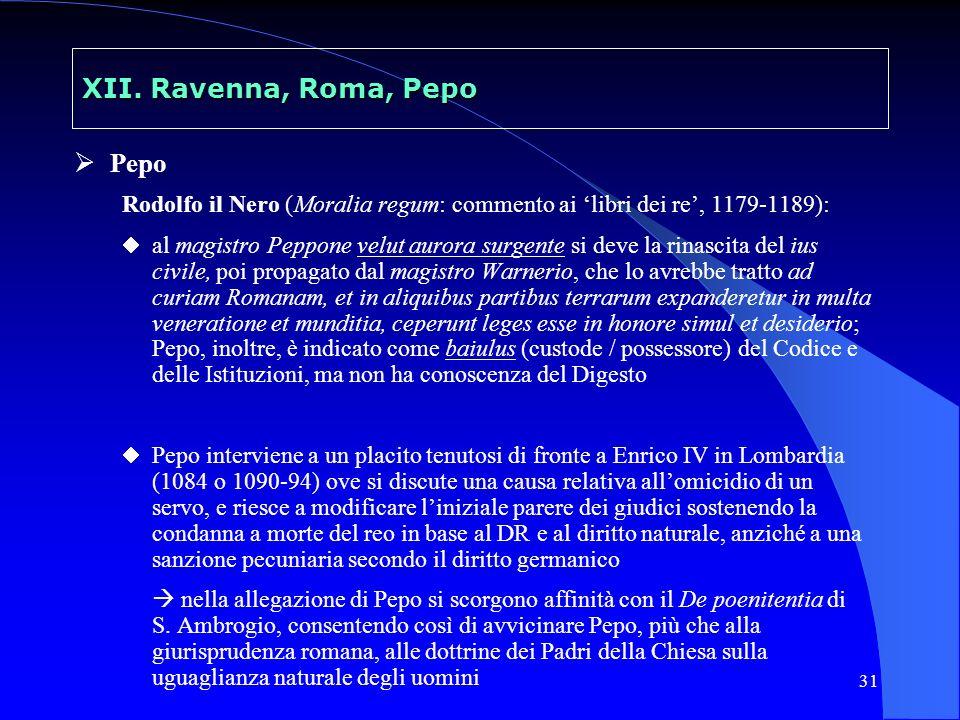 XII. Ravenna, Roma, Pepo Pepo