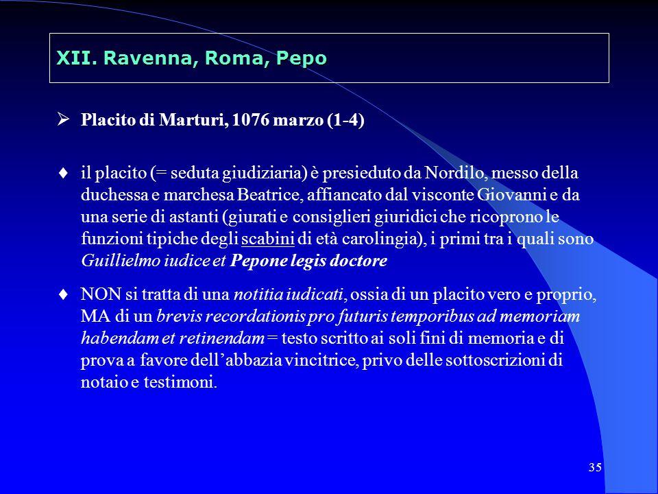 XII. Ravenna, Roma, Pepo Placito di Marturi, 1076 marzo (1-4)
