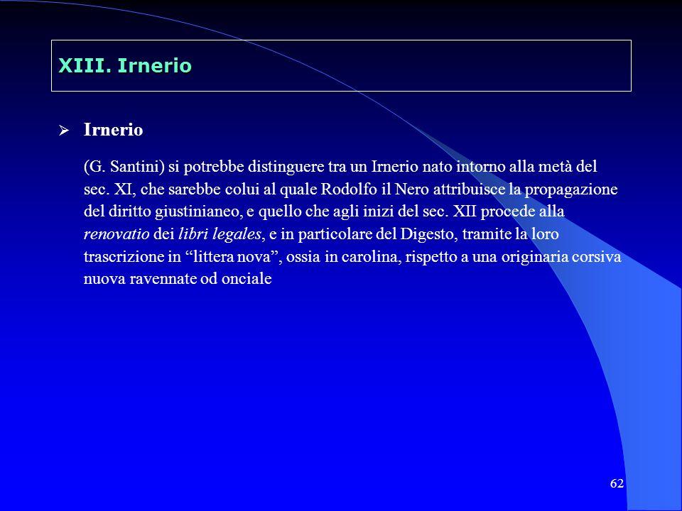 XIII. Irnerio Irnerio.