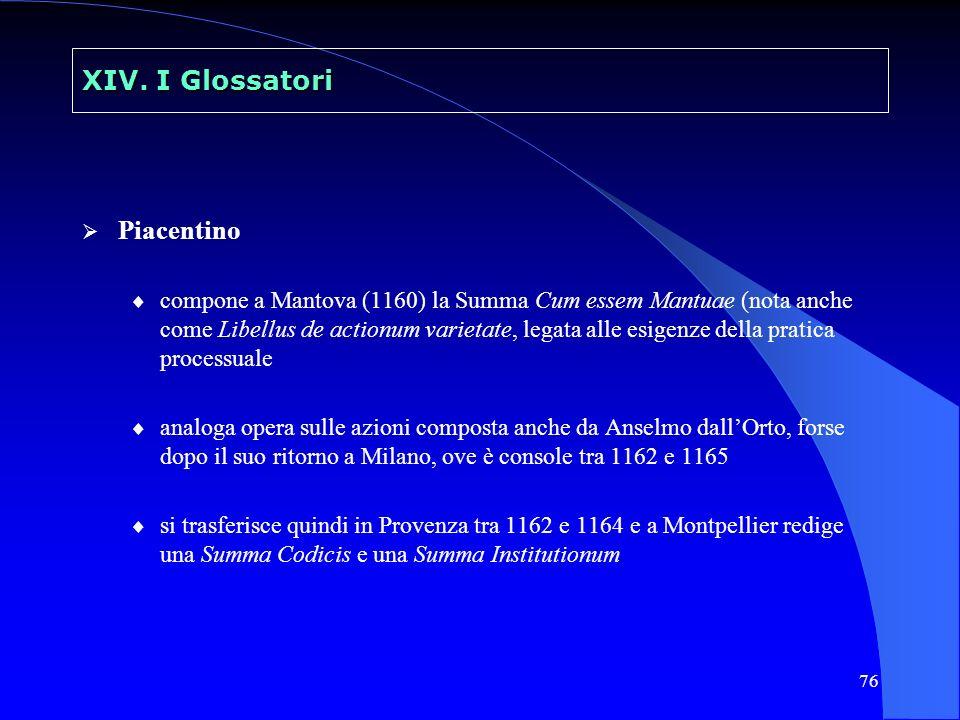 XIV. I Glossatori Piacentino