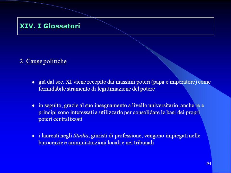 XIV. I Glossatori 2. Cause politiche