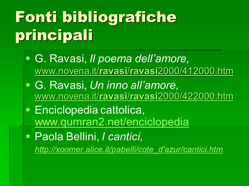 Fonti bibliografiche principali