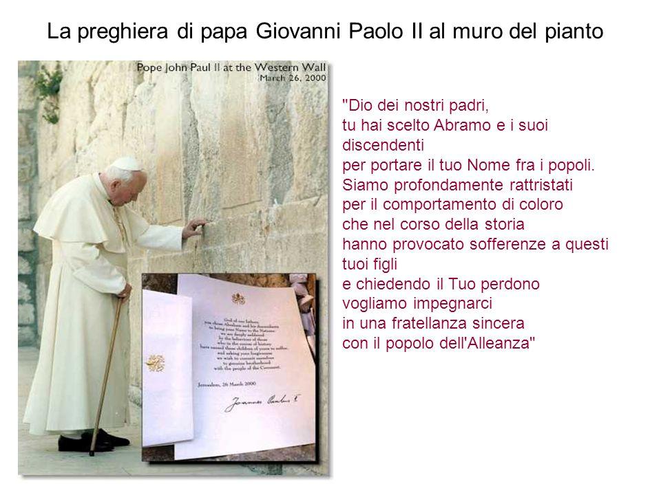La preghiera di papa Giovanni Paolo II al muro del pianto