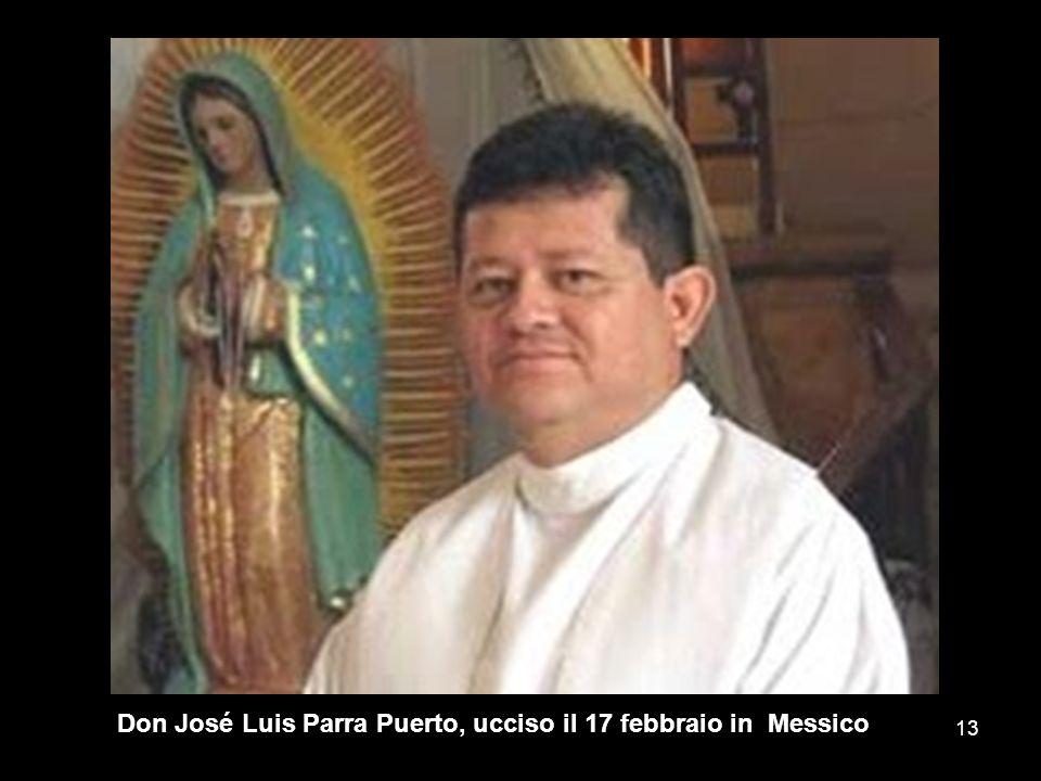 Don José Luis Parra Puerto, ucciso il 17 febbraio in Messico