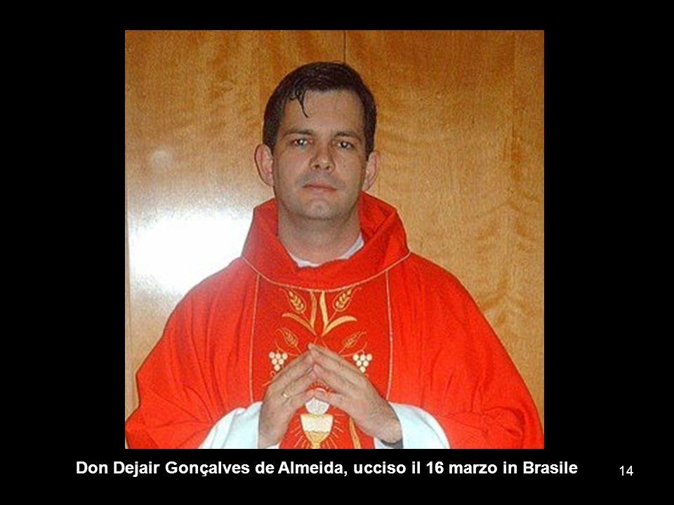Don Dejair Gonçalves de Almeida, ucciso il 16 marzo in Brasile