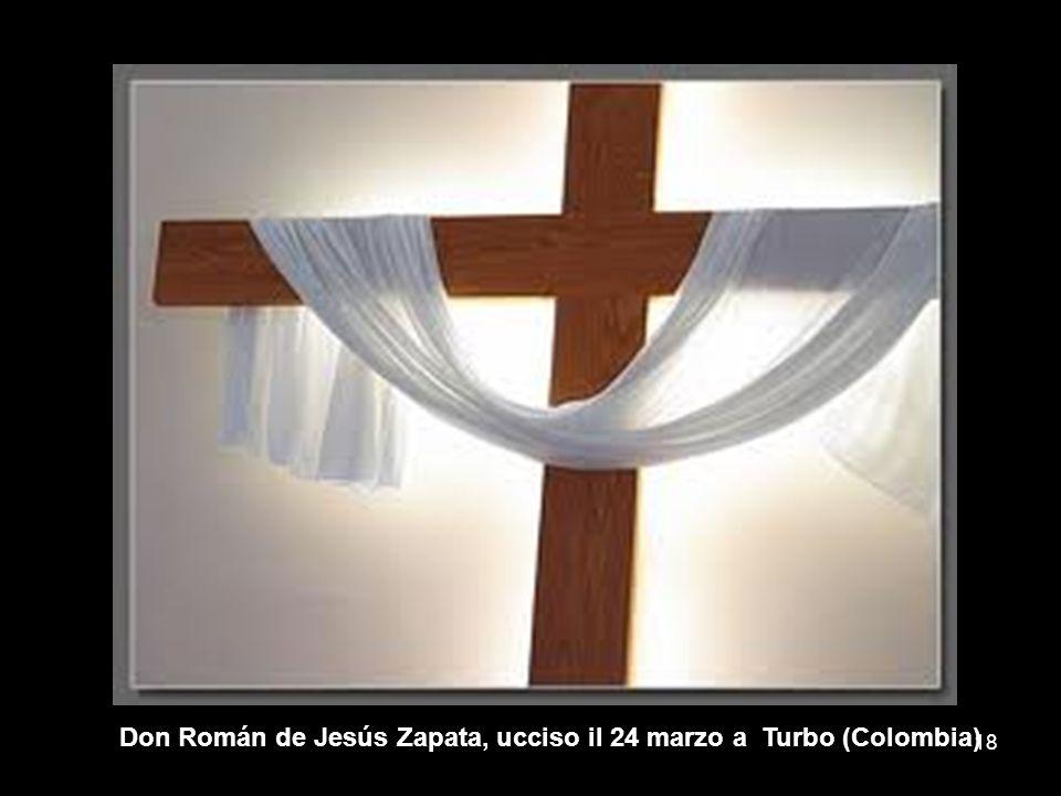 Don Román de Jesús Zapata, ucciso il 24 marzo a Turbo (Colombia)
