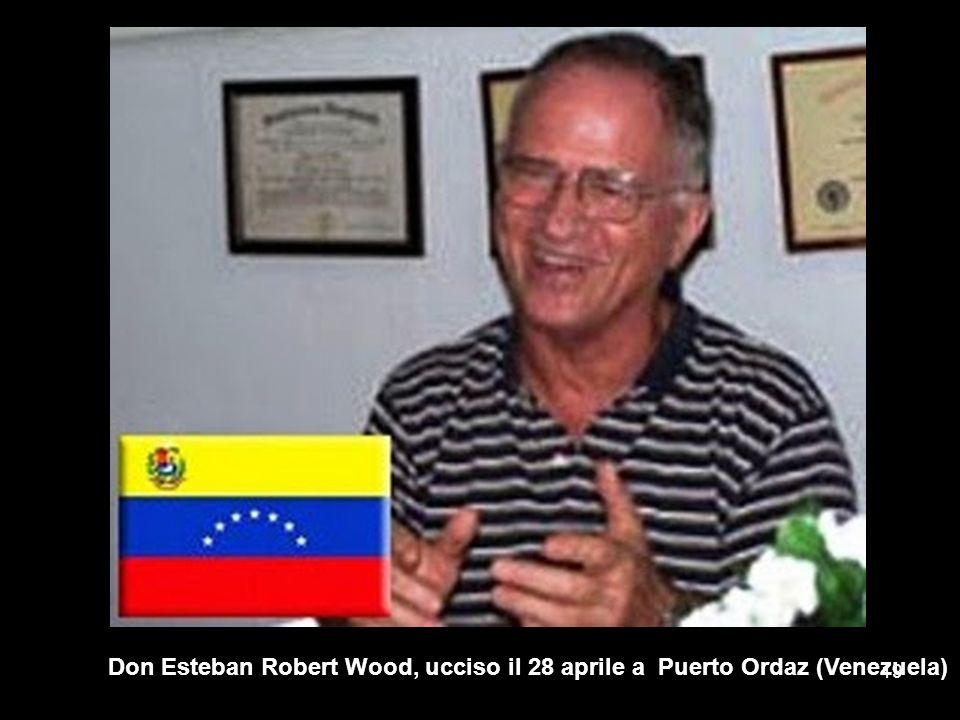 Don Esteban Robert Wood, ucciso il 28 aprile a Puerto Ordaz (Venezuela)