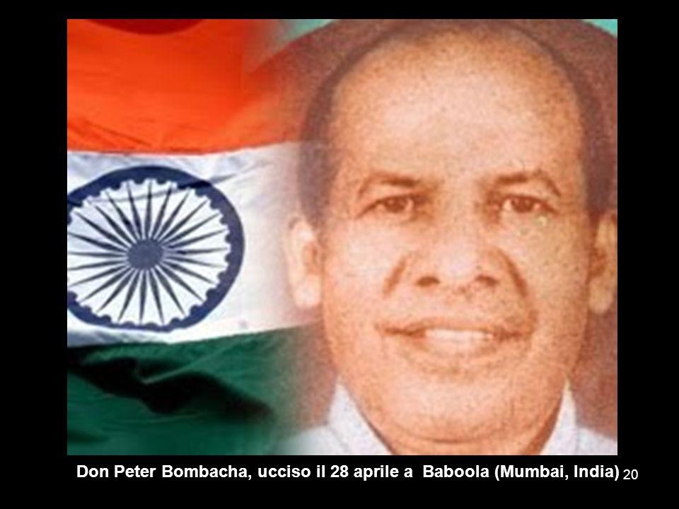Don Peter Bombacha, ucciso il 28 aprile a Baboola (Mumbai, India)