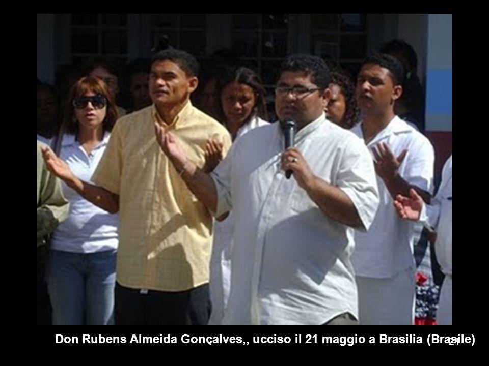 Don Rubens Almeida Gonçalves,, ucciso il 21 maggio a Brasilia (Brasile)