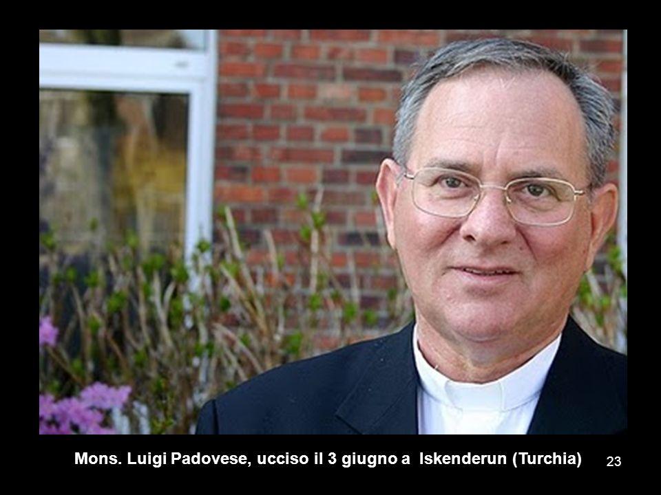 Mons. Luigi Padovese, ucciso il 3 giugno a Iskenderun (Turchia)