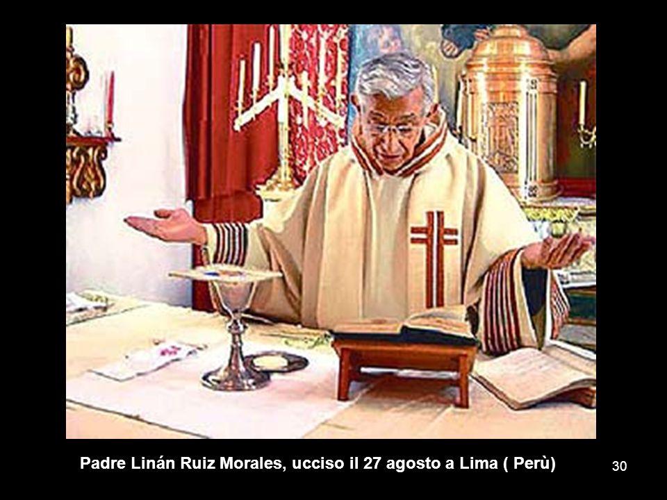 Padre Linán Ruiz Morales, ucciso il 27 agosto a Lima ( Perù)