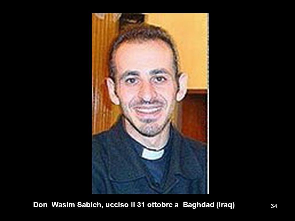 Don Wasim Sabieh, ucciso il 31 ottobre a Baghdad (Iraq)