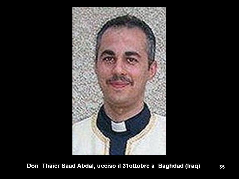 Don Thaier Saad Abdal, ucciso il 31ottobre a Baghdad (Iraq)