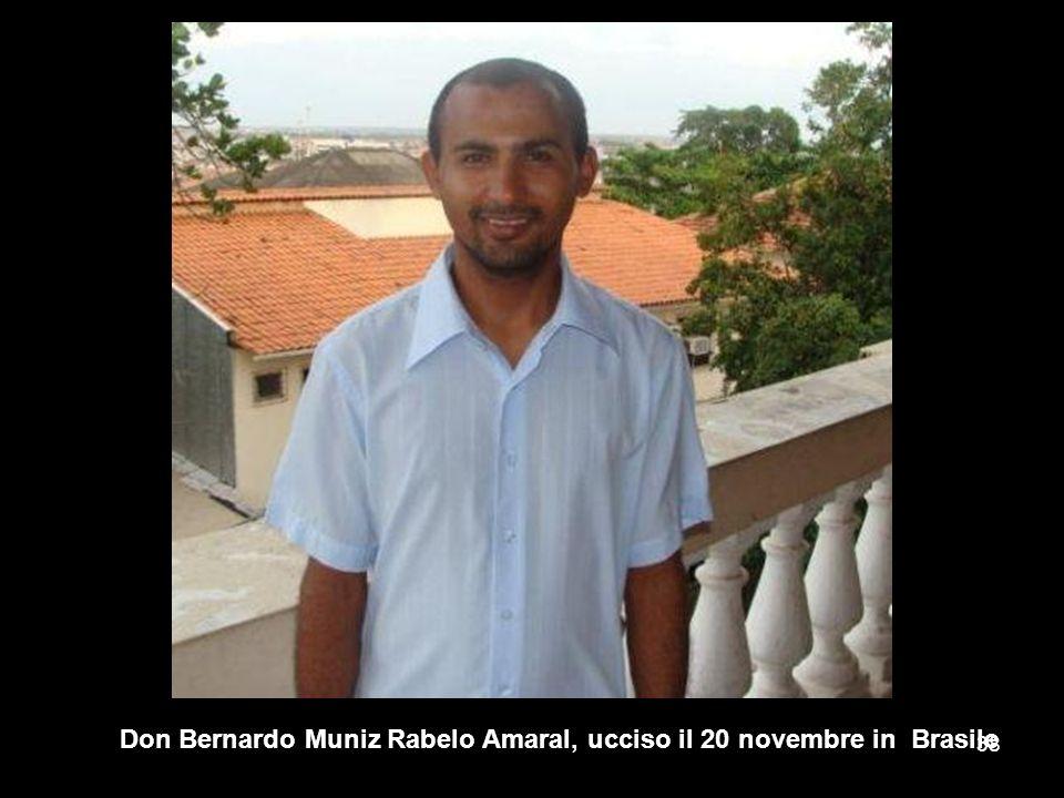 Don Bernardo Muniz Rabelo Amaral, ucciso il 20 novembre in Brasile