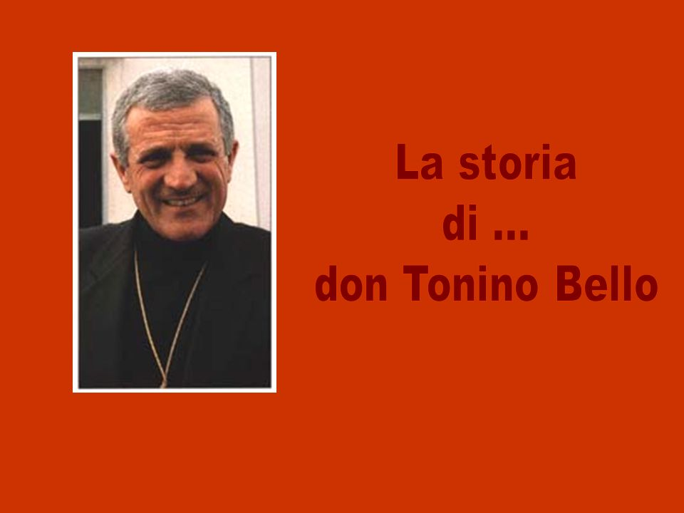 La storia di ... don Tonino Bello