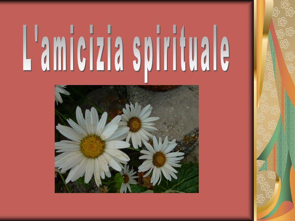 L amicizia spirituale