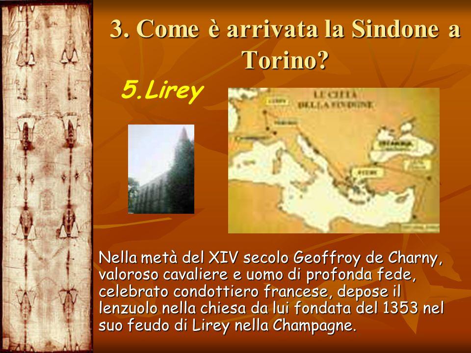 3. Come è arrivata la Sindone a Torino