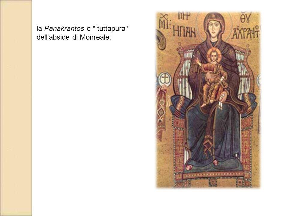 la Panakrantos o tuttapura dell abside di Monreale;