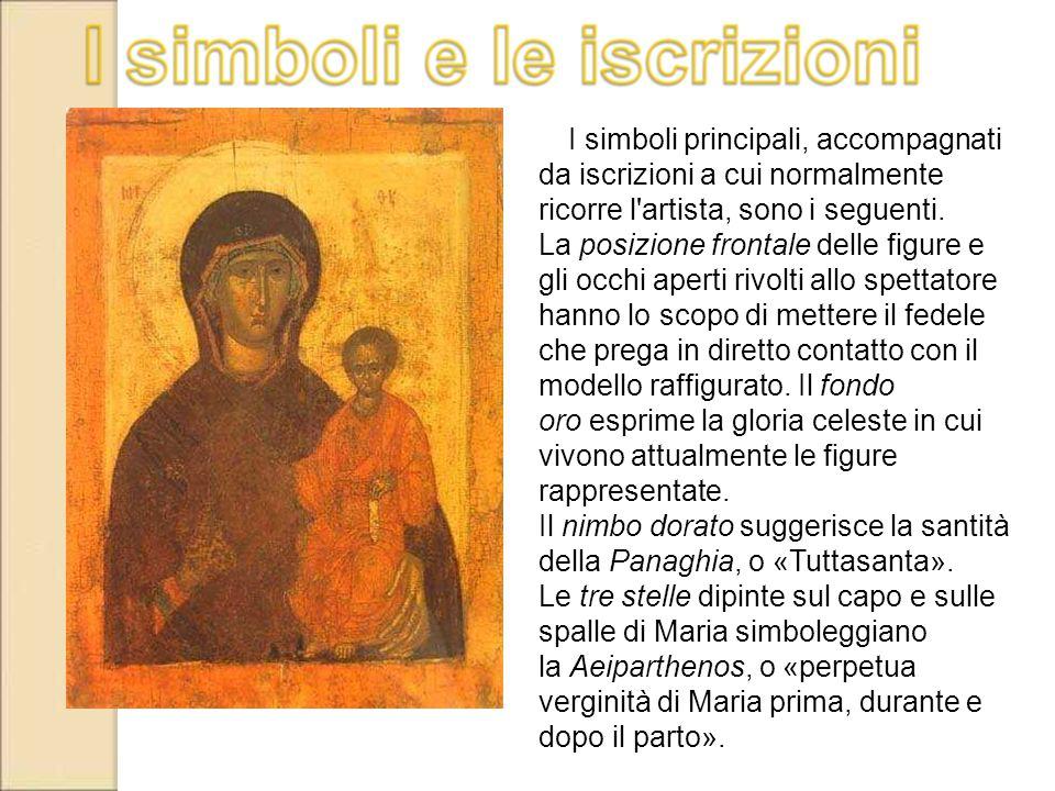 Il nimbo dorato suggerisce la santità della Panaghia, o «Tuttasanta».