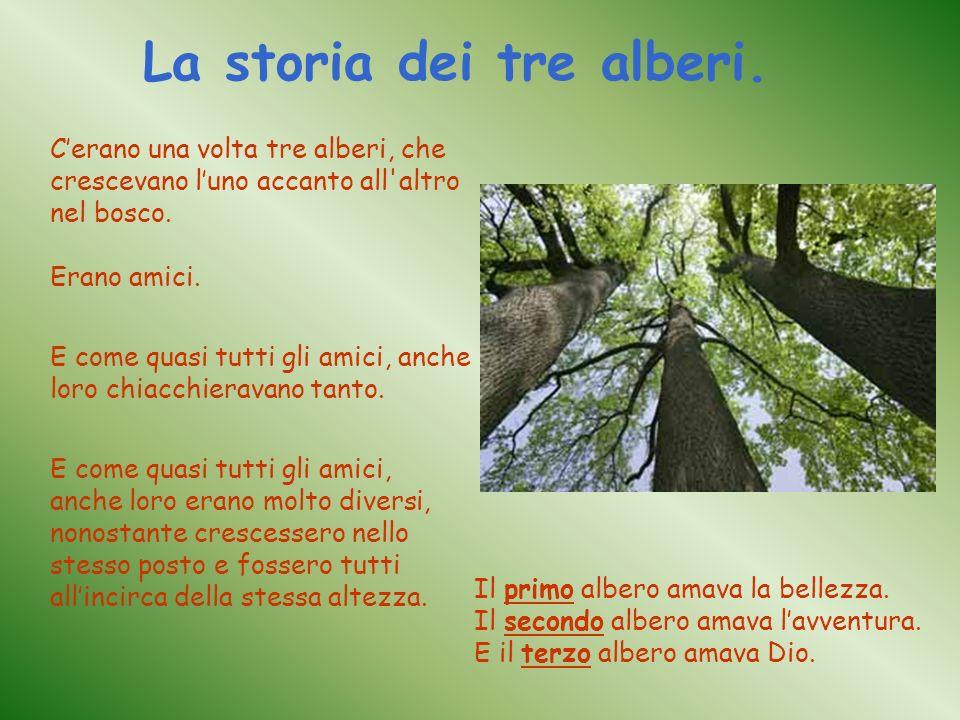 La storia dei tre alberi.