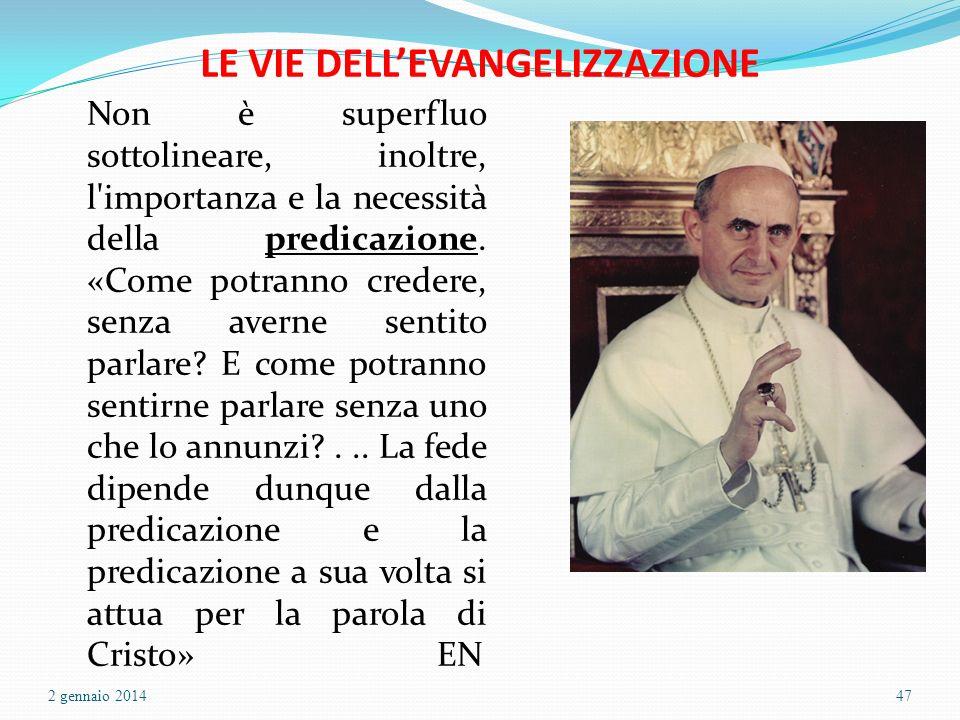 LE VIE DELL'EVANGELIZZAZIONE