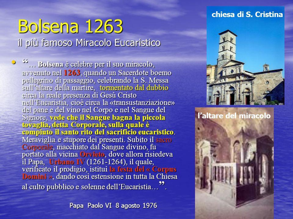Bolsena 1263 il più famoso Miracolo Eucaristico