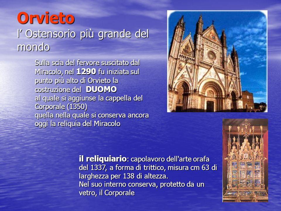 Orvieto l' Ostensorio più grande del mondo