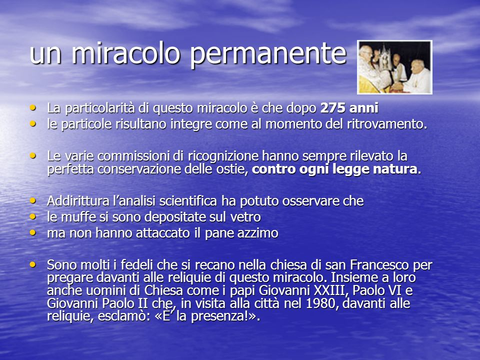 un miracolo permanente