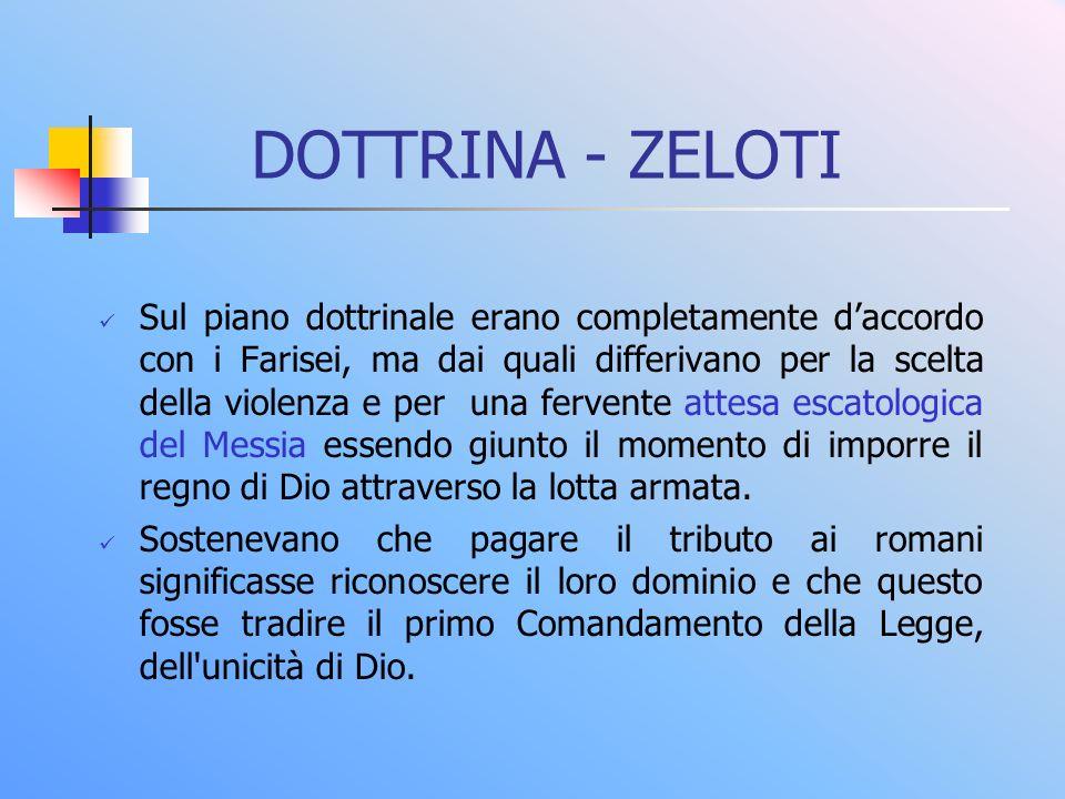 DOTTRINA - ZELOTI