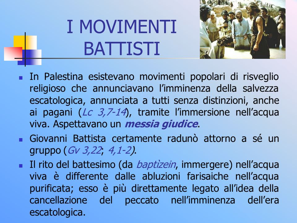 I MOVIMENTI BATTISTI