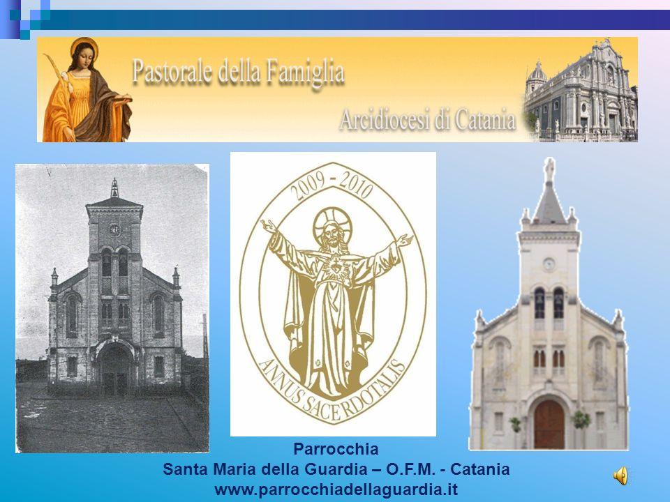 Santa Maria della Guardia – O.F.M. - Catania