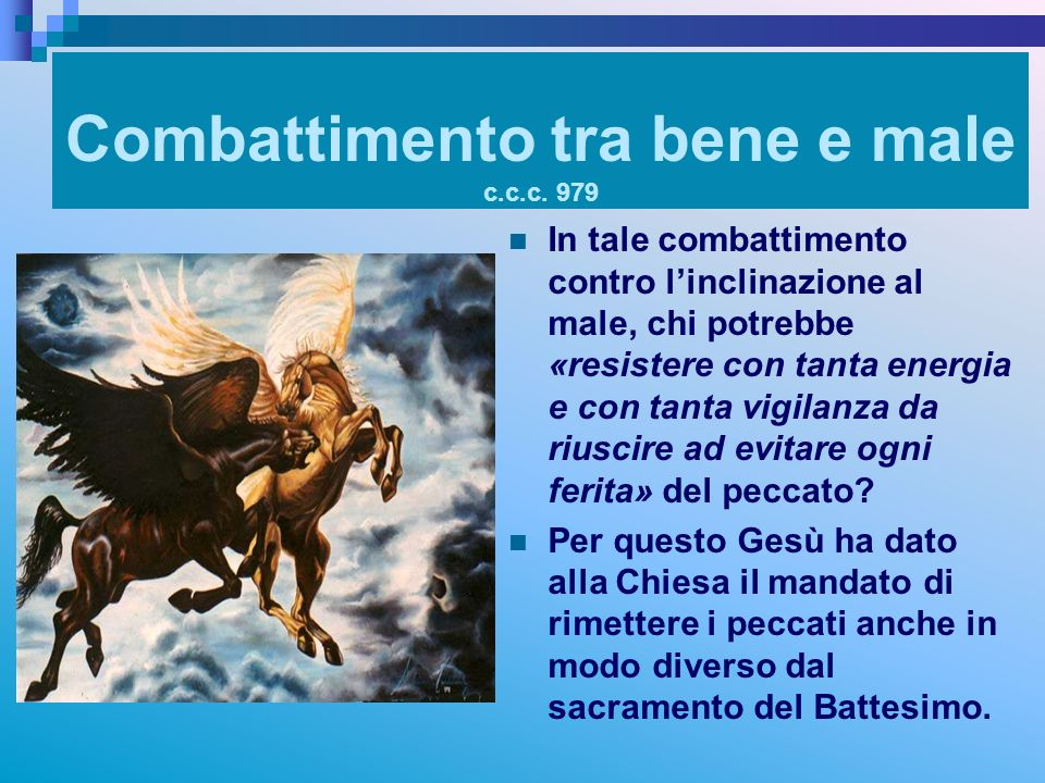 Combattimento tra bene e male c.c.c. 979