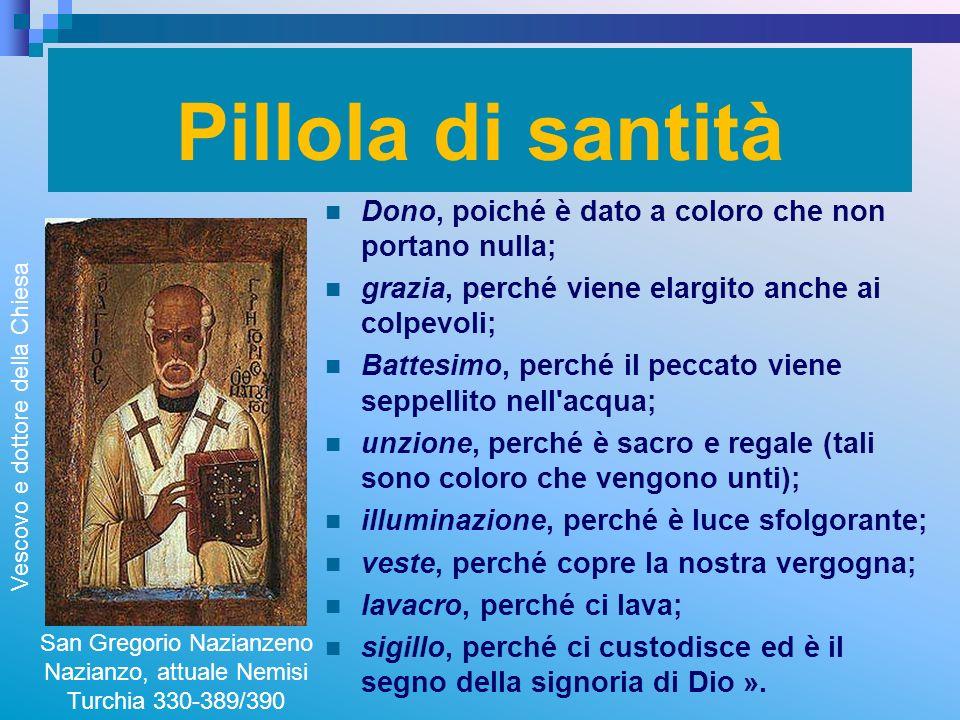 RITARDO Pillola di santità , Dono, poiché è dato a coloro che non portano nulla; grazia, perché viene elargito anche ai colpevoli;