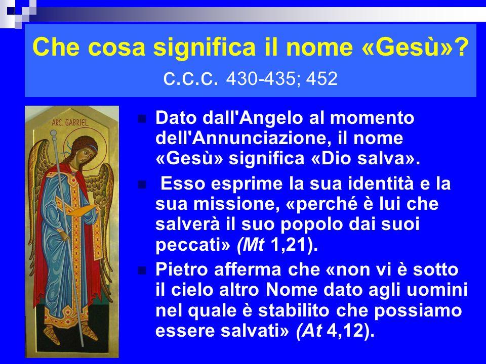Che cosa significa il nome «Gesù» c.c.c. 430-435; 452