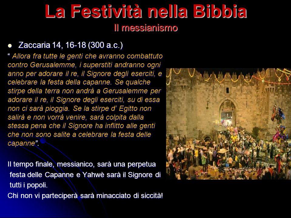 La Festività nella Bibbia Il messianismo