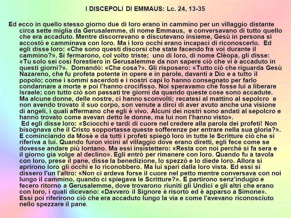 I DISCEPOLI DI EMMAUS: Lc. 24, 13-35
