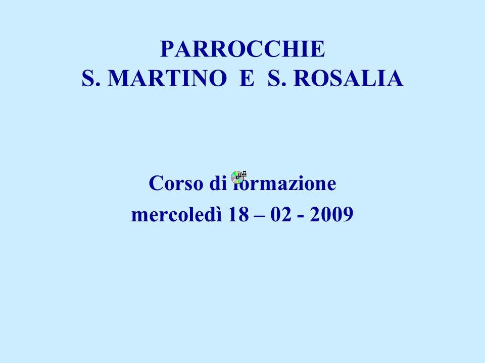 PARROCCHIE S. MARTINO E S. ROSALIA