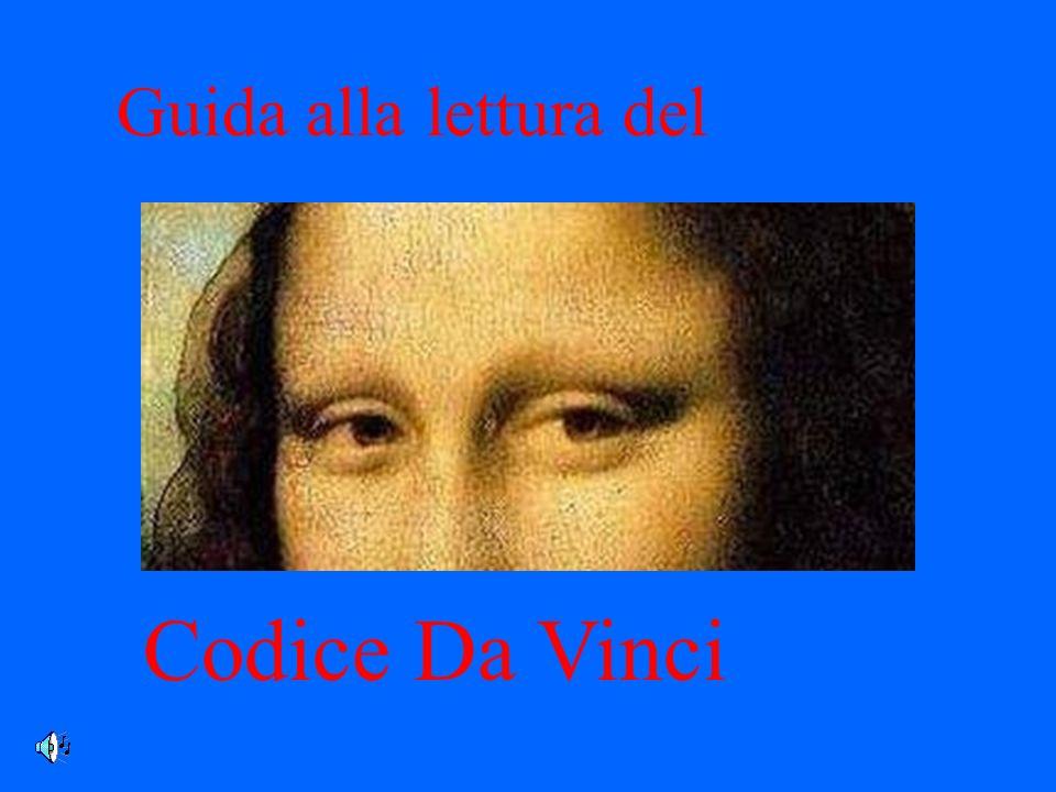 Guida alla lettura del Codice Da Vinci