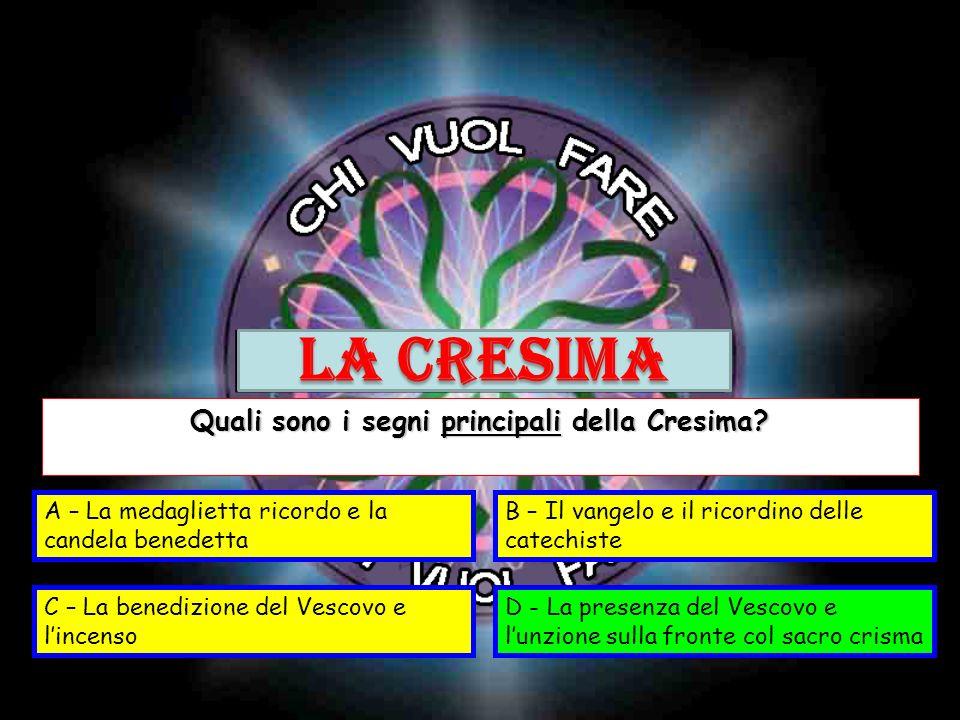 Quali sono i segni principali della Cresima