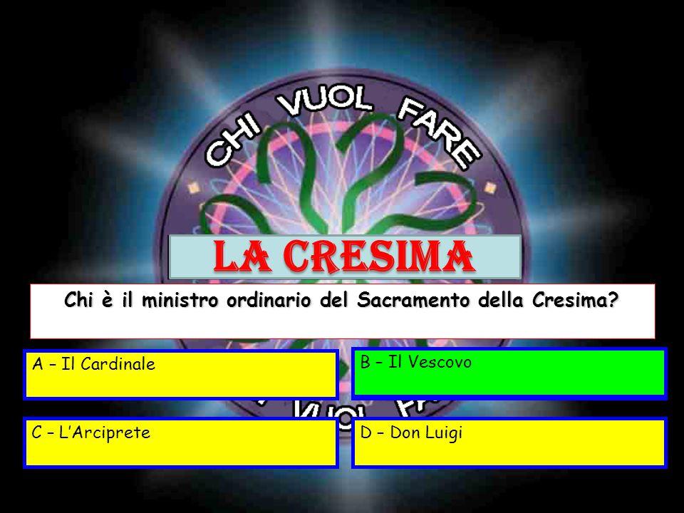 Chi è il ministro ordinario del Sacramento della Cresima
