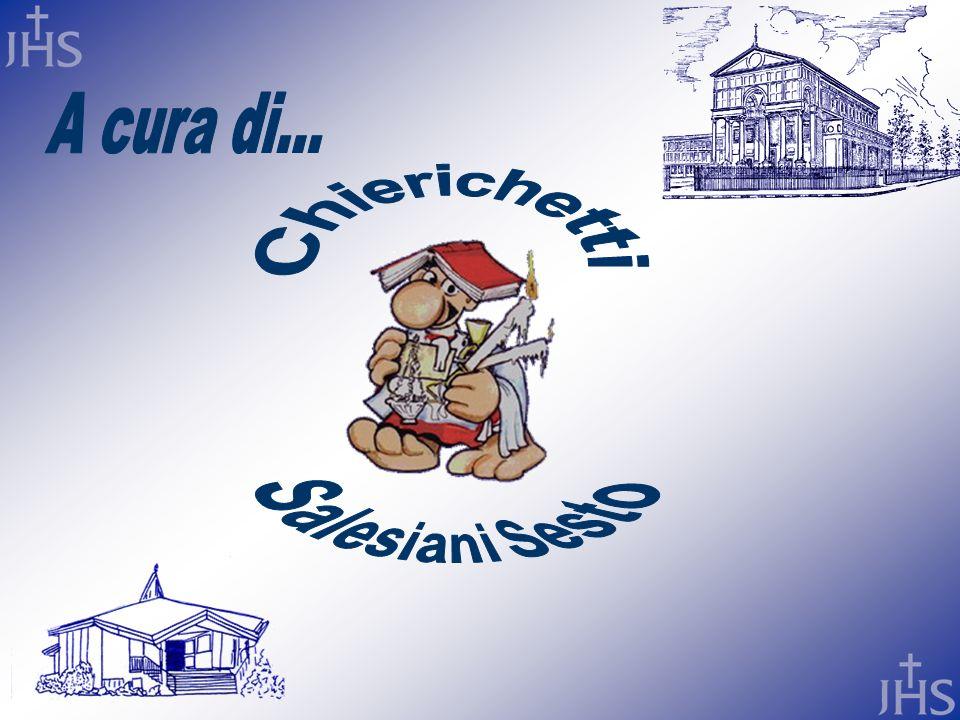 A cura di... Chierichetti Salesiani Sesto