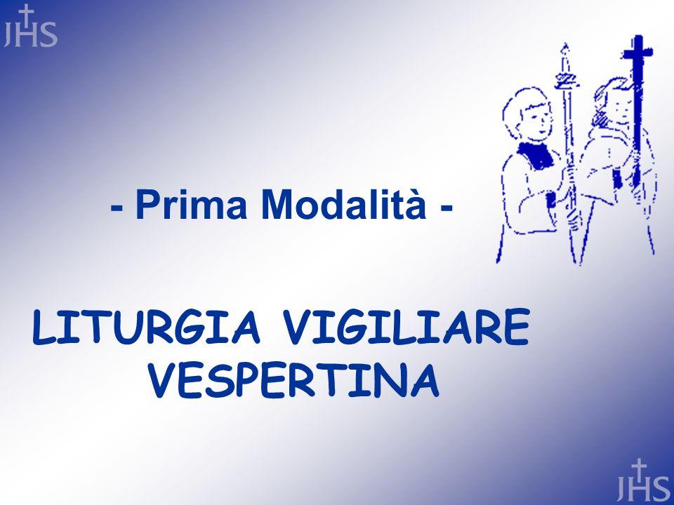 LITURGIA VIGILIARE VESPERTINA