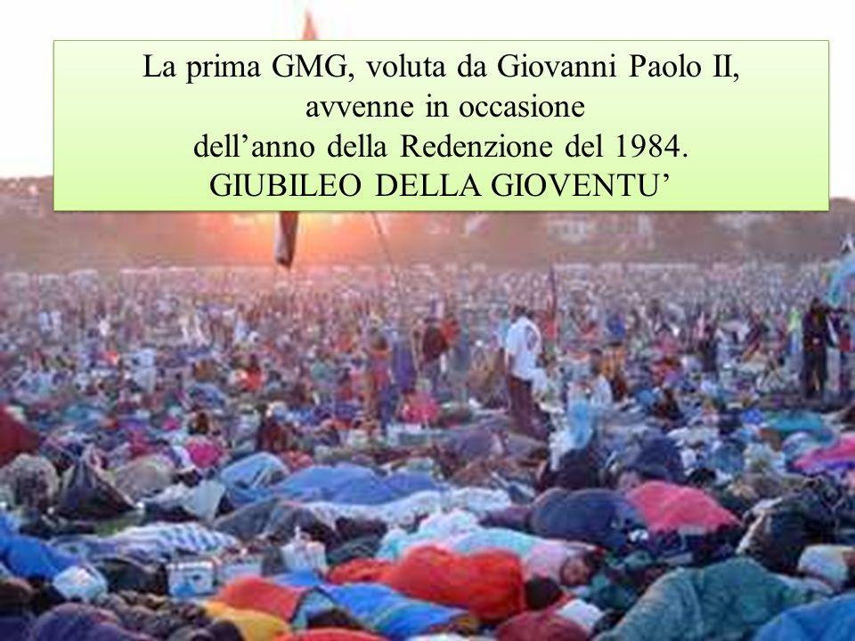 La prima GMG, voluta da Giovanni Paolo II, avvenne in occasione