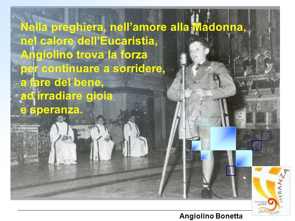 Nella preghiera, nell'amore alla Madonna, nel calore dell'Eucaristia,