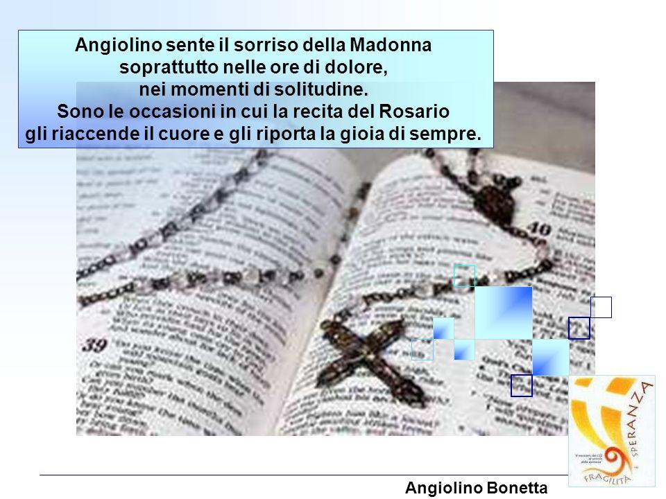 Angiolino sente il sorriso della Madonna